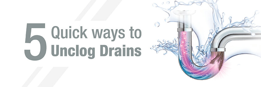 5 Quick Ways to Unclog Drains