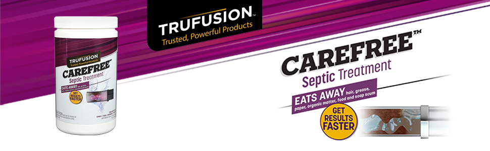 Press Release: TruFusion offers Carefree Septic Treatment to prevent costly septic disasters